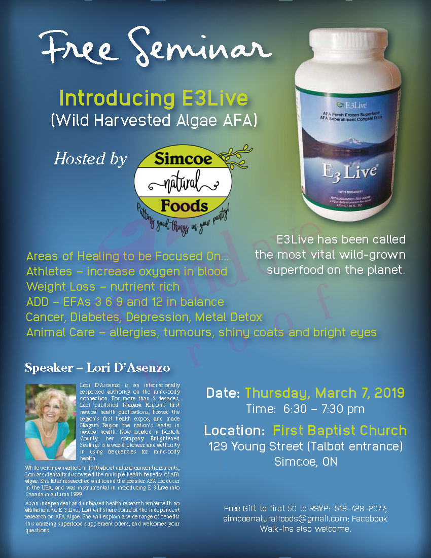 Free Seminar - Introducing E3Live - Simcoe Natural Foods